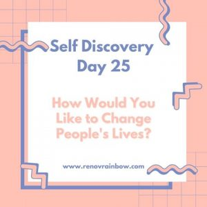 Self Discovery Day 25