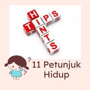 11 hints for life / 11 Petunjuk Hidup