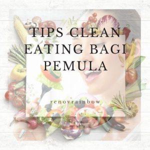 clean eating bagi pemula