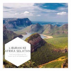 LIBURAN KE afrika selatan