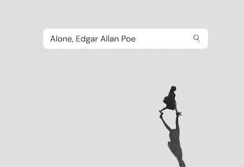 Alone by Edgar Allan Poe, Terjemahan & Analisis Puisi (1829) | Puisi dan Cerpen | alone by edgar allan poe | RenovRainbow