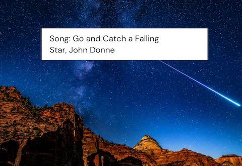 song go and catch a falling star